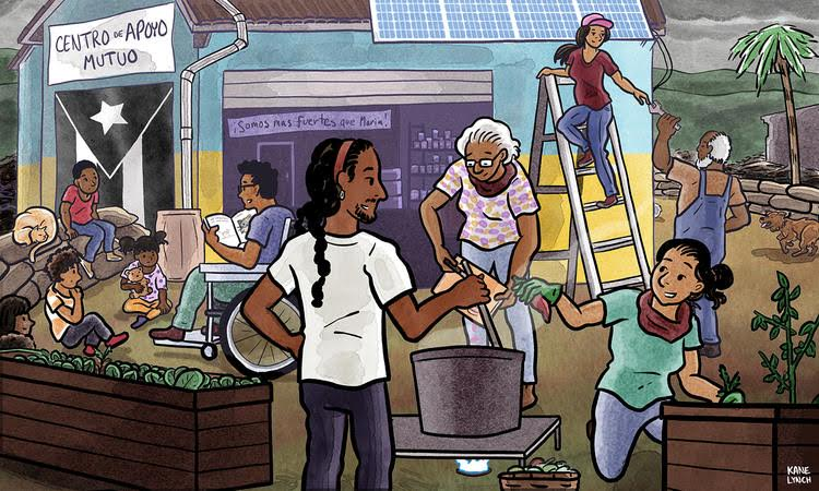 A drawn image of Puerto Ricans helping to build a community at the Centro de Apoyo Mutuo (Center for Mutual Aid). People are growing plants, fixing the building, telling stories to children, while there is a dark sky beyond. The Puerto Rican flag drawn on a wall is in black and white.